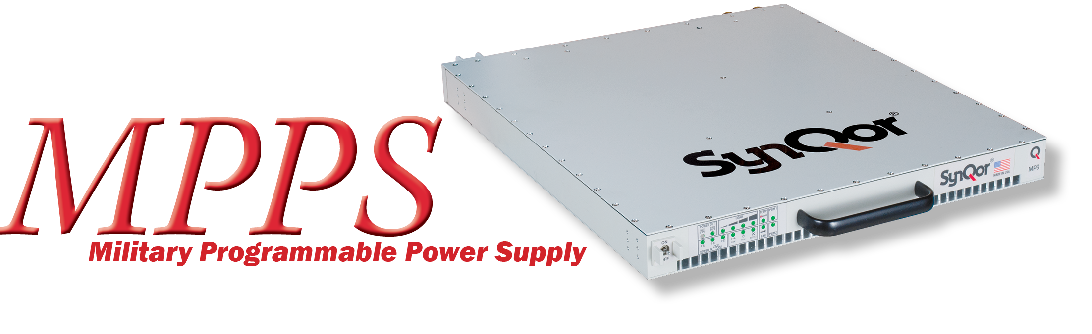 Military Grade Power Supply (MPS) and Programmable Power Supply (MPPS)